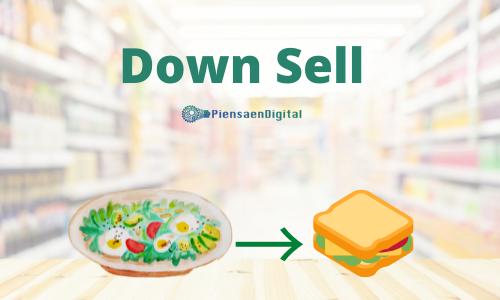 Estrategias Down Sell
